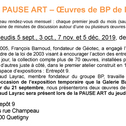 PAUSE ART – Œuvres de BP de la Collection Géotec
